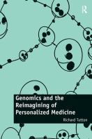 Genomics and the reimagining of personalized medicine [electronic resource]
