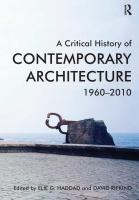 A critical history of contemporary architecture 1960-2010