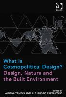 What is cosmopolitical design? : design, nature and the built environment