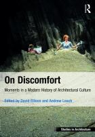On discomfort : moments in a modern history of architectural culture