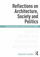 Reflections on architecture, society and politics : social and cultural tectonics in the 21st century