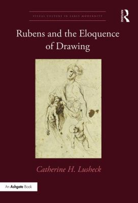 Rubens and the eloquence of drawing.
