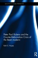 Peter Paul Rubens and the Counter-Reformation crisis of the Beati moderni /
