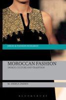 Moroccan fashion : design, tradition and modernity