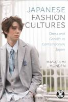 Japanese fashion cultures : dress and gender in contemporary Japan