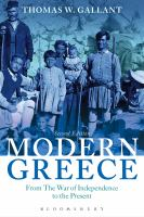 Modern Greece : from the war of independence to the present /