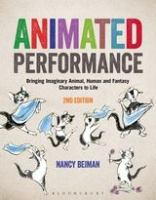 Animated performance : bringing imaginary animal, human and fantasy characters to life