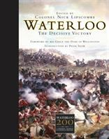 Waterloo : the decisive victory
