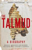 The Talmud : a biography : banned, censored and burned : the book they couldn't suppress