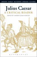 Julius Caesar : a critical reader cover image