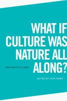 What if culture was nature all along? /