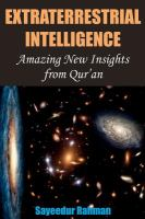 Extraterrestrial intelligence : amazing new insights from Qur'an