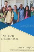 The power of experience : principals talk about school improvement