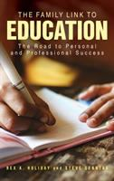Family link to education : the road to personal and professional success /