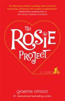 The Rosie project : a novel