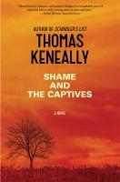 Shame and the captives : a novel
