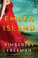 FICTION: Ember Island / Kimberley Freeman.