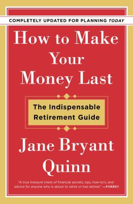 Cover Image for How to Make Your Money Last by Jane Quinn