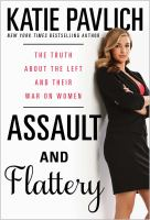 Assault and flattery : the truth about the left and their war on women