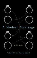A modern marriage : a memoir