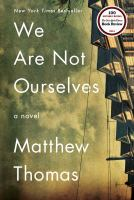 Cover of the book We are not ourselves : [a novel]