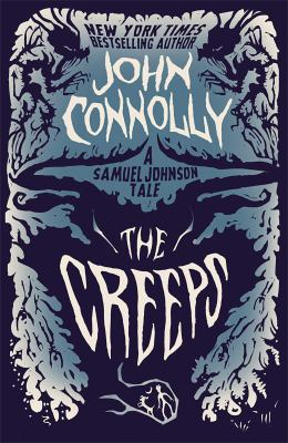 Cover Image for The Creeps  by John Connolly
