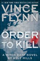 Cover Image for Order to Kill by Vince Flynn