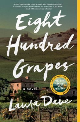Cover Image for Eight Hundred Grapes by Laura Dave