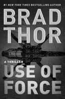 Cover Image for Use of Force by Brad Thor