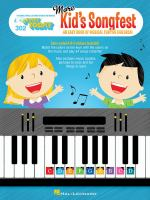 More kid's songfest : an easy book of musical fun for children.