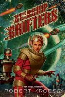 Starship Grifters : a Rex Nihilo adventure