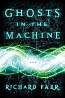 Ghosts in the Machine