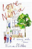 Love, Nina : a nanny writes home