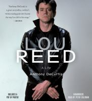 Lou Reed: [a Life]