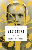 The visionist [sound recording] : a novel