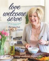 Love, Welcome, Serve: Recipes That Gather and Give