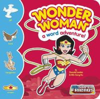 Wonder Woman : a word adventure!