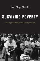 Surviving poverty : creating sustainable ties among the poor /