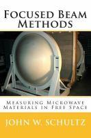 Focused beam methods : measuring microwave materials in free space