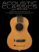 Acoustic classics for ukulele.