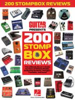 200 stompbox reviews : the ultimate buyer's guide for fans of effects pedals, switching systems, flangers, tremolos, and more!