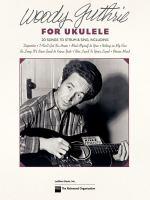 Woody Guthrie for ukulele.