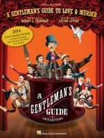 A gentleman's guide to love and murder : vocal selections