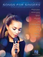 Songs for singers.