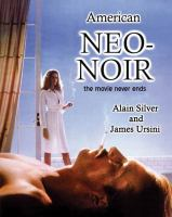 American neo-noir : the movie never ends