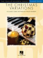 The Christmas variations : 8 classic carol settings