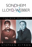 Sondheim and Lloyd-Webber : the new musical