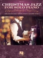 Christmas jazz for solo piano : 8 spicy settings