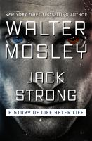 Jack Strong : a story of life after life