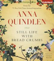 Still life with bread crumbs [sound recording] : a novel